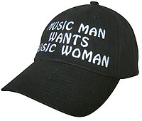 Cap schwarz, Music man wants music woman